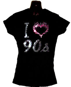 any size I Love Nineties 90s Fitted Ladies T Shirt With Rhinestud Design