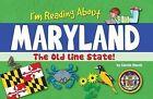 I'm Reading about Maryland by Carole Marsh (Hardback, 2014)