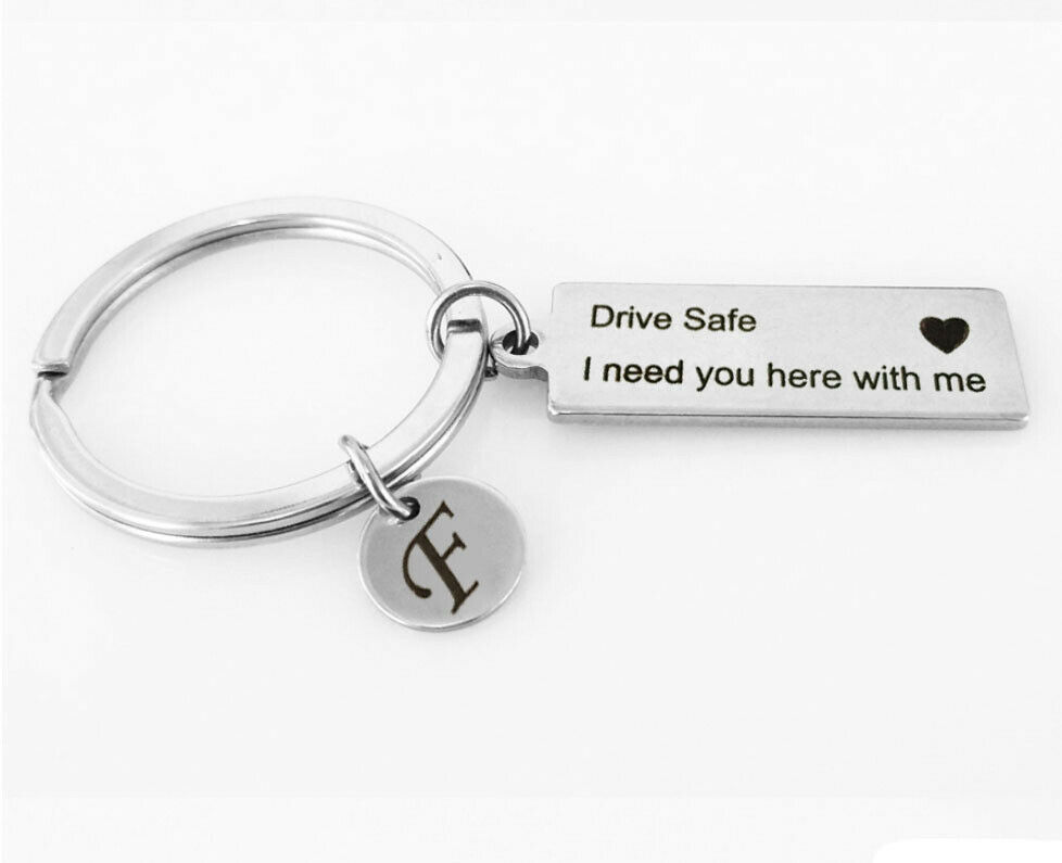 Letter Print Keyring A-Z 26 Drive Safe I Need You Here with Me Key Chain Gifts 2