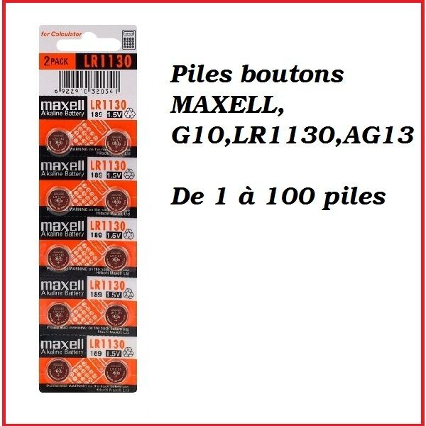 Piles boutons alcaline 1.5V G10/LR113 de marque MAXELL, de 1 à 100 piles