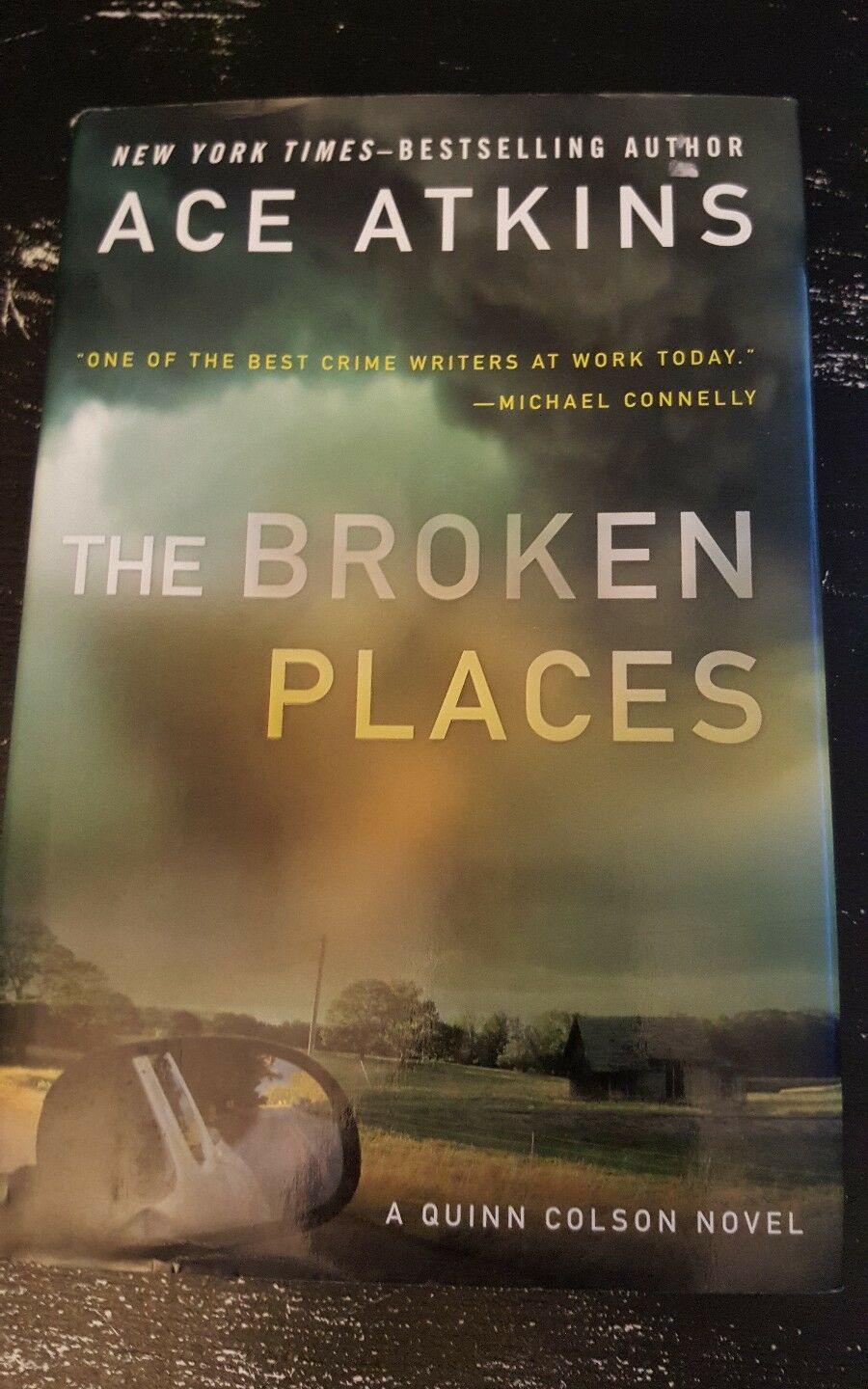 A Quinn Colson Novel: The Broken Places 3 by Ace Atkins (2013, Hardcover) |  eBay