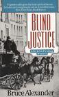 Blind Justice by Bruce Alexander (Paperback, 1995)