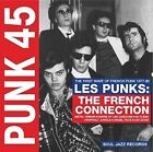 Soul Jazz Records Presents - Punk 45 Les Punks The French Connection CD