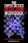 The Chess Tactics Detection Workbook by Volker Schleputz, John Emms (Paperback, 2013)