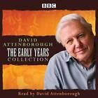 David Attenborough: The Early Years: Plus David Attenborough in His Own Words by Sir David Attenborough (CD-Audio, 2015)