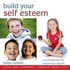Build Your Self Esteem by Lynda Hudson (CD-Audio, 2008)