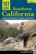 101 Hikes: Southern California : Exploring Mountains, Seashore, and Desert by Jerry Schad and David Money Harris (2013, Paperback)