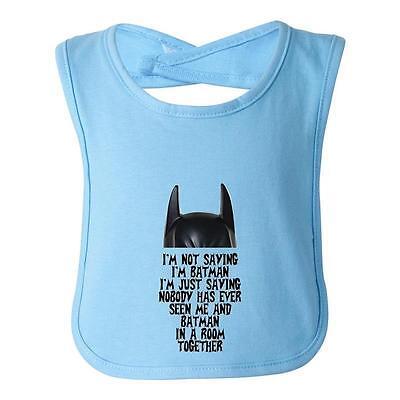 I/'m Not Saying I/'m Batman Funny Baby Infant Toddler Superhero Bib By BeeGeeTees