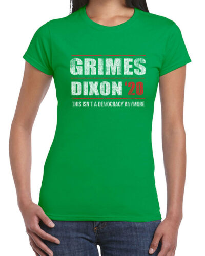 548 Grimes Dixon 2020 womens T-shirt election president walking zombie show dead