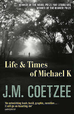 The Life and Times of Michael K, J. M. Coetzee, Good Book