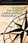 Secrets of the World's Undiscovered Treasures by Patricia Fanthorpe, Lionel Fanthorpe (Paperback, 2009)