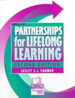 Partnerships for Lifelong Learning by Lesley S J Farmer (Paperback / softback, 1999)