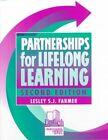 Partnerships for Lifelong Learning by Lesley S J Farmer (Paperback / softback, 1999)
