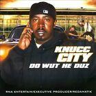 Do Wut He Duz by Knucc City (CD, RNA)