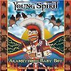 Young Spirit - Akameyimoh Baby Boy (Live Recording, 2013)