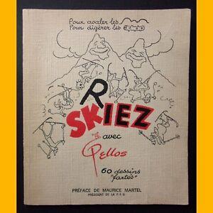 RIEZ-SKIEZ-avec-Pellos-60-dessins-034-fartes-034-Rene-Pellos-1968
