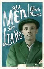 All Men are Liars, Alberto Manguel, New Book