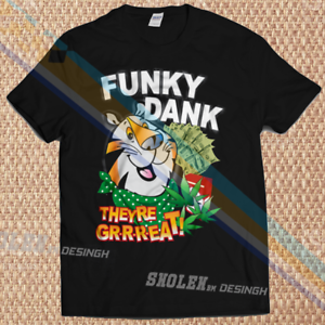 New Inspired T-Shirt Funky Dank Tony The Tiger Hip Hop Rap Rare All Size 32us1