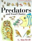 Predators and Food Chains by G. Alan Revill (Paperback, 2002)