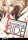 Maximum Ride, Volume 1 by James Patterson (Hardback, 2009)