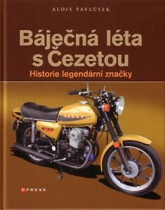 Book-CZ-Motorbikes-1930-1996-History-Bajecna-leta-s-Cezetou-Pavlusek