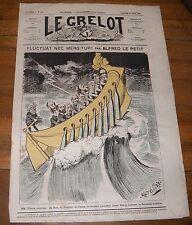 Le Grelot Journal Satirique N°106 Fluctuat Nec Mergitur ! Par Alfred le Petit