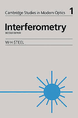 Interferometry (Cambridge Studies in Modern Optics), Steel, W, Used; Good Book