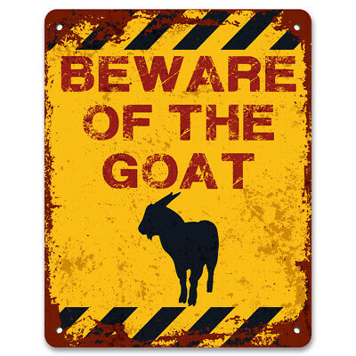 Beware Of The GoatVintage Metal Garden Warning SignCautionKeep Out