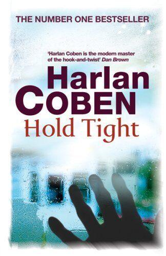 1 of 1 - Hold Tight,Harlan Coben- 9780752894164