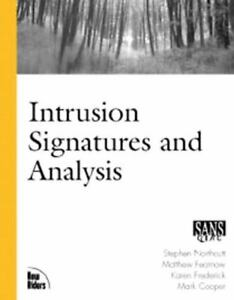 7-Intrusion-Signatures-and-Analysis-by-Stephen-Northcutt-et-al-1st-Ed-2001