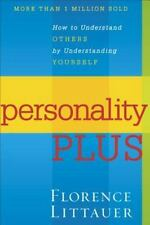 Personality Plus : How to Understand Others by Understanding Yourself by Florence Littauer (1992, Paperback, Reprint)