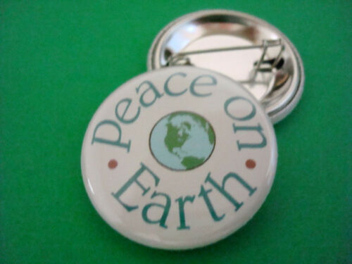 """PEACE ON EARTH BUTTON Badge 1-1//4/"""" w//Pinback World Peace Love NEW HOPE"""