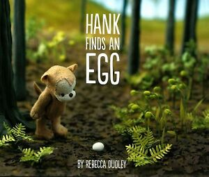 Hank Finds an Egg, Hardcover by Dudley, Rebecca, Brand New, Free shipping in ...