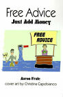 Free Advice: Just Add Money by Aaron Frale (Paperback / softback, 2000)