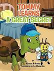 Tommy Learns a Great Secret by Patricia A Hughes (Paperback / softback, 2012)