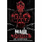 Star Wars Maul Lockdown Schreiber Joe Book Mon0000065433