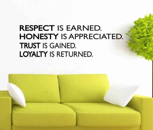Respect honnêteté Trust loyauté Wall Art Citation Autocollant Vinyle Autocollant Bureau Business