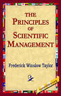 The Principles of Scientific Management by Frederick Winslow Taylor (Hardback, 2006)