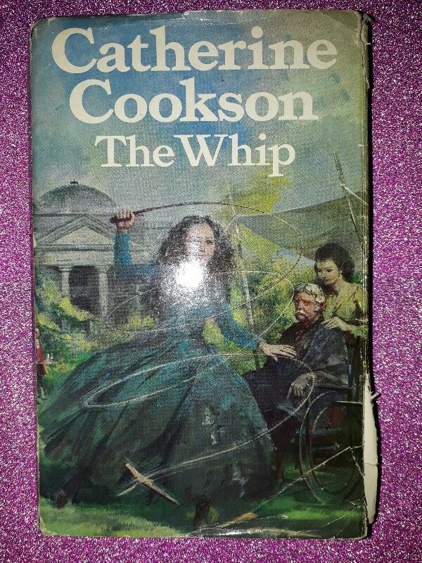 The Whip - Catherine Cookson.