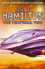The Temporal Void by Peter F. Hamilton (Paperback, 2008)