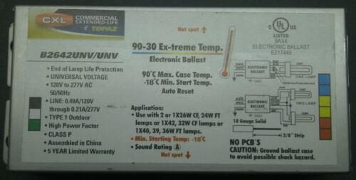 NEW CXL TOPAZ ELECTRONIC BALLAST B2642UNV//UNV 90-30 EX-TREME TEMP TYPE 1 OUTDOOR