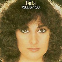 Blue Bayou von Paola   CD   Zustand sehr gut
