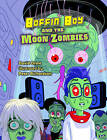 Boffin Boy and the Moon Zombies: Set 3 by David Orme (Paperback, 2013)