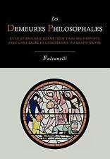 Les Demeures Philosophales et le Symbolisme Hermetique Dans Ses Rapports Avec...