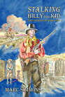 Stalking Billy the Kid (Hardcover) by Marc Simmons (Hardback, 2006)