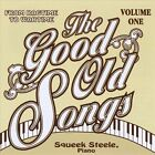 Good Old Songs: From Ragtime to Wartime, Vol. 1 by Squeek Steele (CD, Jun-1993, CD Baby (distributor))