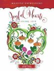 Adult Colouring Book: Majestic Expressions: Joyful Hearts by Broadstreet Publishing (Paperback, 2015)