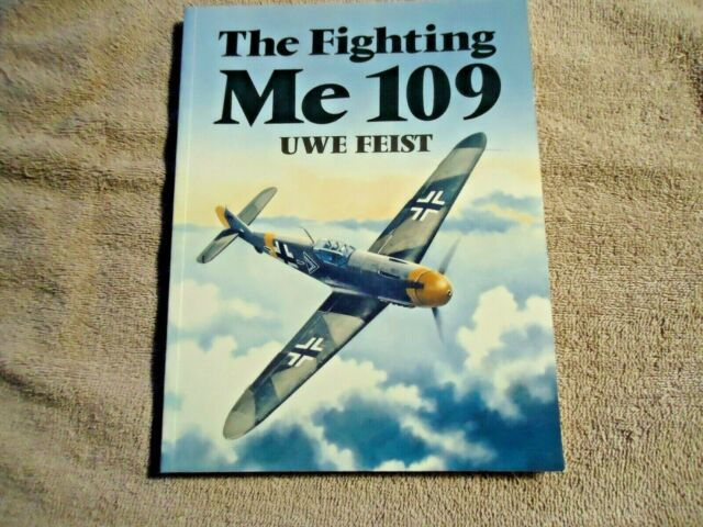 1993 The Fighting Me109 by Uwe Feist Illustrated Book that is in good shape