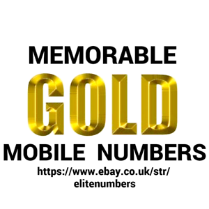 EASY-MEMORABLE-GOLD-MOBILE-NUMBER-O2-VODAFONE-EE-THREE-PAY-AS-YOU-GO-SIM-CARD