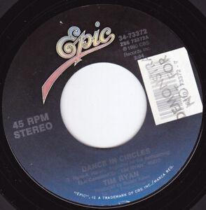 "TIM RYAN - Dance In Circles 7"" 45"
